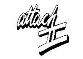 ATTACH II