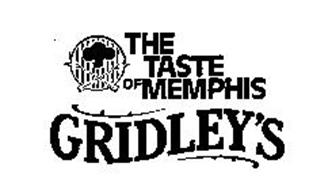 THE TASTE OF MEMPHIS GRIDLEY'S