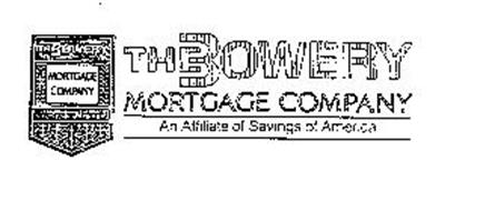 THE BOWERY MORTGAGE COMPANY AN AFFILIATE OF SAVINGS OF AMERICA