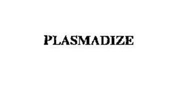 PLASMADIZE
