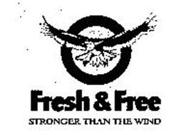 FRESH & FREE STRONGER THAN THE WIND