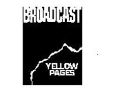 BROADCAST YELLOW PAGES