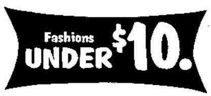 FASHIONS UNDER $10.