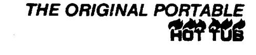 THE ORIGINAL PORTABLE HOT TUB