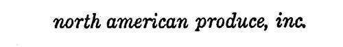 NORTH AMERICAN PRODUCE, INC.