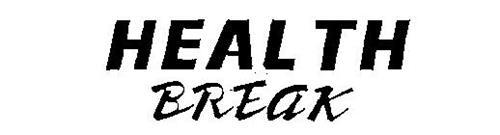 HEALTH BREAK