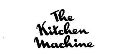THE KITCHEN MACHINE