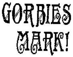 GORBIES MARK!