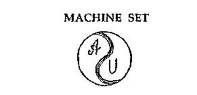 MACHINE SET AU