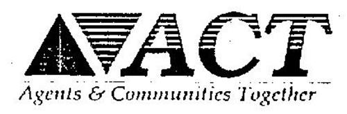 ACT AGENTS & COMMUNITIES TOGETHER