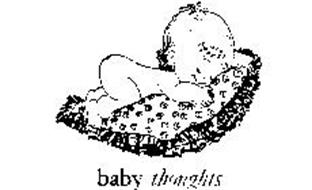 BABY THOUGHTS
