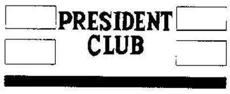 PRESIDENT CLUB