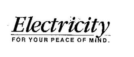 ELECTRICITY FOR YOUR PEACE OF MIND.
