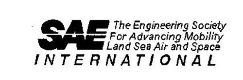 SAE INTERNATIONAL THE ENGINEERING SOCIETY FOR ADVANCING MOBILITY LAND SEA AIR AND SPACE