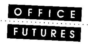 OFFICE FUTURES