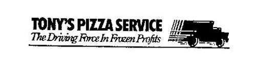 TONY'S PIZZA SERVICE THE DRIVING FORCE IN FROZEN PROFITS