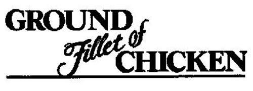 GROUND FILLET OF CHICKEN