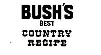 BUSH'S BEST COUNTRY RECIPE