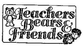 TEACHERS BEARS & FRIENDS