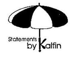STATEMENTS BY KALFIN