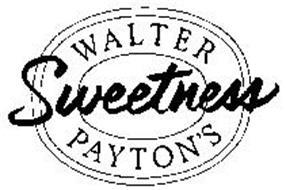 WALTER PAYTON'S SWEETNESS
