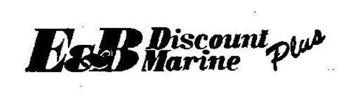 E & B DISCOUNT MARINE PLUS