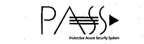 PASS PROTECTIVE ACCESS SECURITY SYSTEM