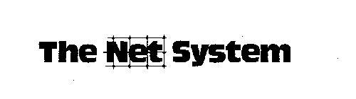 THE NET SYSTEM