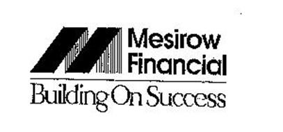 M MESIROW FINANCIAL BUILDING ON SUCCESS