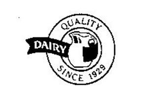 DAIRY QUALITY SINCE 1929