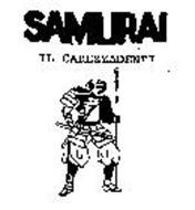 SAMURAI IL CAREZZADENTI