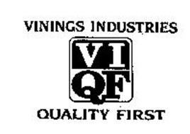 VININGS INDUSTRIES VIQF QUALITY FIRST