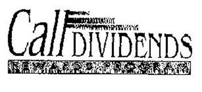 CALL DIVIDENDS REWARDS PROGRAM