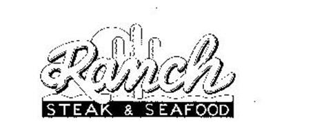 RANCH STEAK & SEAFOOD