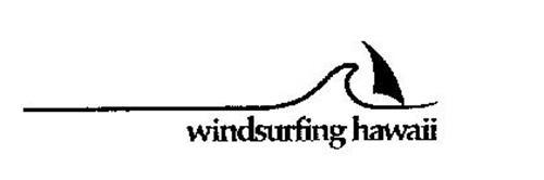 WINDSURFING HAWAII