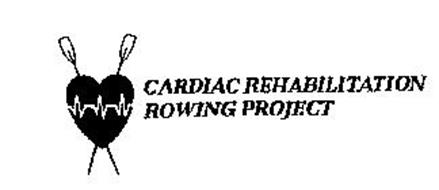 CARDIAC REHABILITATION ROWING PROJECT