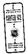 CENTER ICE AUTHEN TIC COLLECTION NHL