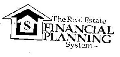 THE REAL ESTATE FINANCIAL PLANNING SYSTEM