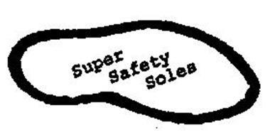 SUPER SAFETY SOLES