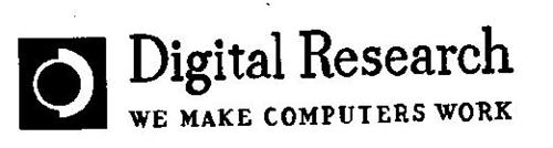 DIGITAL RESEARCH WE MAKE COMPUTERS WORK