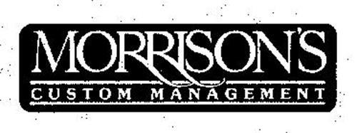 MORRISON'S CUSTOM MANAGEMENT