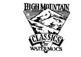 HIGH MOUNTAIN CLASSICS BY WATERMOCS