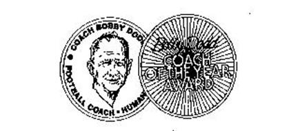 BOBBY DODD COACH OF THE YEAR AWARD COACH BOBBY DODD FOOTBALL COACH HUMAN