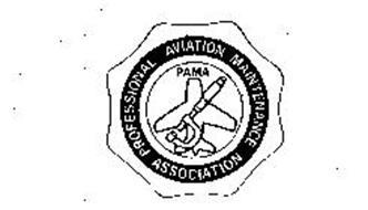 PAMA PROFESSIONAL AVIATION MAINTENANCE ASSOCIATION