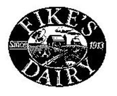 FIKE'S DAIRY SINCE 1913