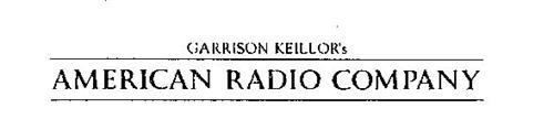 GARRISON KEILLOR'S AMERICAN RADIO COMPANY