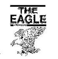 THE EAGLE PREMIUM