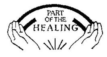 PART OF THE HEALING