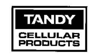 TANDY CELLULAR PRODUCTS