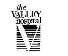 V THE VALLEY HOSPITAL